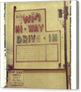 Twin Hi-way Drive-in Sign Canvas Print