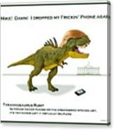 Tyrannosaurus Rump Canvas Print