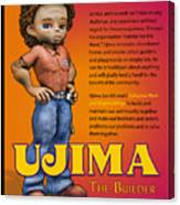 Ujima The Builder Canvas Print