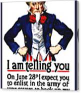 Uncle Sam -- I Am Telling You Canvas Print