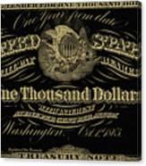 U. S. One Thousand Dollar Bill - 1863 $1000 Usd Treasury Note In Gold On Black Canvas Print