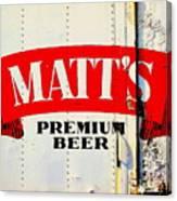 Vintage Matt's Premium Beer Sign Canvas Print