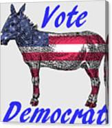 Vote Democrat Canvas Print