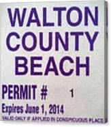 Walton County Beach Permit Canvas Print