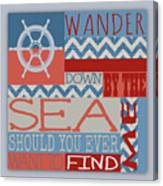 Wander Down By The Sea Canvas Print