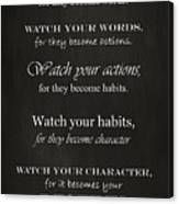 Watch Your Thoughts Canvas Print
