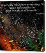 We  All Not Only  Could Know Everything... Canvas Print