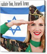 We Salute You Israeli Army Canvas Print