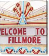 Welcome To Fillmore- Photography By Linda Woods Canvas Print