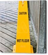 Wet Floor Warning Canvas Print