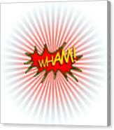 Wham Explosion Canvas Print
