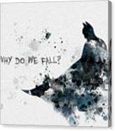 Why Do We Fall? Canvas Print
