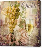 Wine Country Chablis Canvas Print