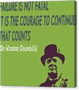 Winston Churchill Motivation Quote Canvas Print