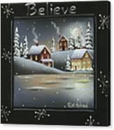 Winter Wonderland - Believe Canvas Print