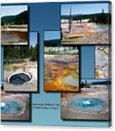 Yellowstone Park Firehole Spring In August Collage Canvas Print