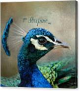 You Inspire Me - Peacock Art Canvas Print