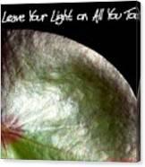 Your Light Canvas Print
