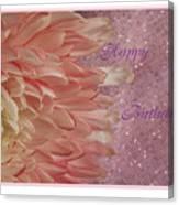 Chrysanthemum Birthday Canvas Print