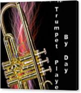Zombie Slayer By Day Trumpet Player By Day Canvas Print