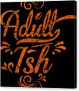 Adult Ish 2 Canvas Print