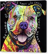 Beware Of Pit Bulls Canvas Print