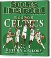 Boston Celtics, Return To Glory 2008 Nba Champions Sports Illustrated Cover Canvas Print