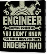 Engineer Problem Solver Engineering Career Canvas Print