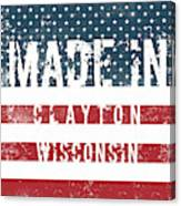 Made In Clayton, Wisconsin Canvas Print