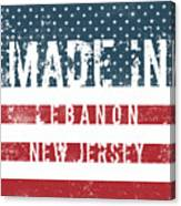 Made In Lebanon, New Jersey Canvas Print
