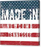 Made In Newcomb, Tennessee Canvas Print