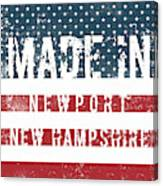 Made In Newport, New Hampshire Canvas Print
