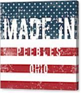 Made In Peebles, Ohio Canvas Print