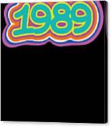 1989 Vintage Grafitti Style Word Art Classic Art Canvas Print