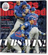 Chicago Cubs, 2016 World Series Champions Sports Illustrated Cover Canvas Print