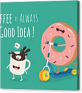 Funny Coffee With Donut On The Kick Canvas Print