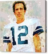 Dallas Cowboys.roger Thomas Staubach. Canvas Print