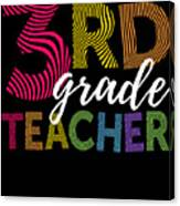 3rd Grade Teacher Light Canvas Print