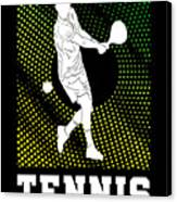 Tennis Player Tennis Racket I Love Tennis Ball Canvas Print