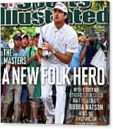 A New Folk Hero Bubba Watson Wins The Masters Sports Illustrated Cover Canvas Print
