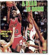 A Star Is Born Michael Jordan Lights Up The Nba Sports Illustrated Cover Canvas Print