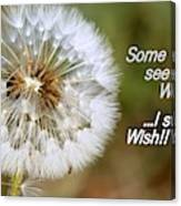 A Weed Or Wish? Canvas Print