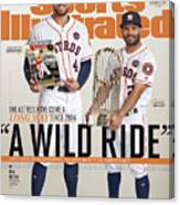 A Wild Ride The Astros Have Come A Long Way Since 2014, And Sports Illustrated Cover Canvas Print