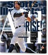 All Rise The Yankees Youth Movement Is In Session. The Sports Illustrated Cover Canvas Print