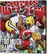 Allstate Bcs National Championship Game - Lsu V Alabama Sports Illustrated Cover Canvas Print