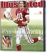 Arizona Cardinals Pat Tillman, An Athlete Dies A Soldier Sports Illustrated Cover Canvas Print