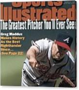 Atlanta Braves Greg Maddux... Sports Illustrated Cover Canvas Print