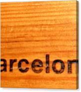 Barcelona Text Canvas Print