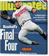 Baseballs Final Four Can David Justice And The Indians Sports Illustrated Cover Canvas Print