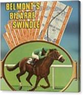 Belmonts Bizarre Swindle Sports Illustrated Cover Canvas Print